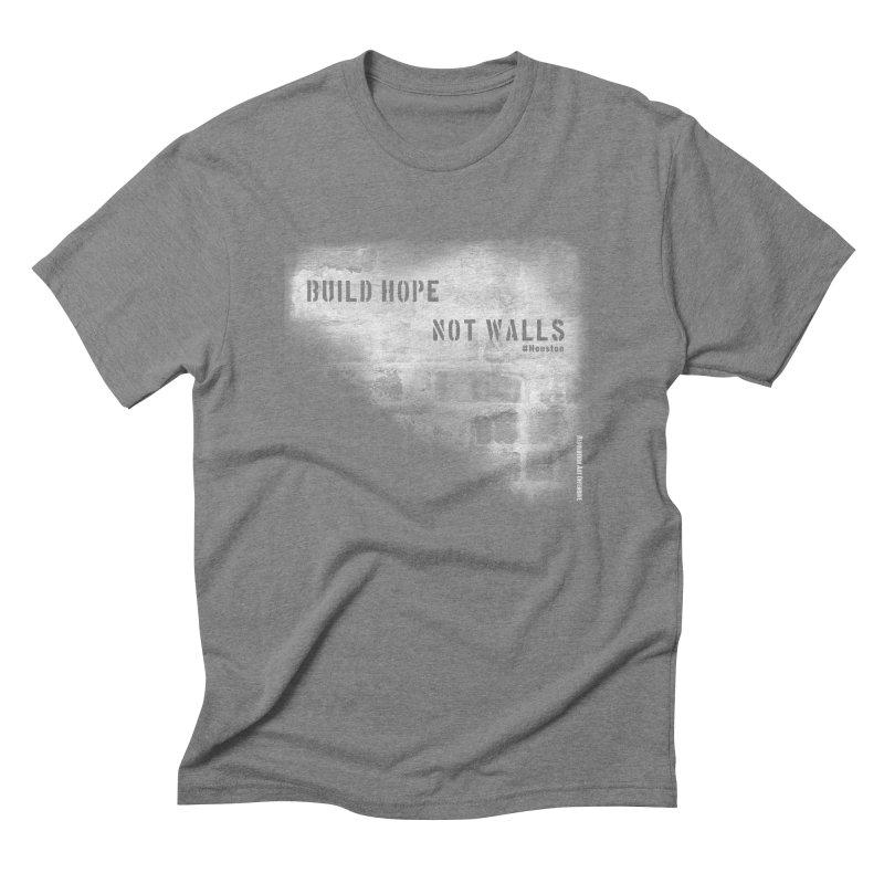 Build Hope Not Walls White Houston Men's Triblend T-Shirt by Revolution Art Offensive