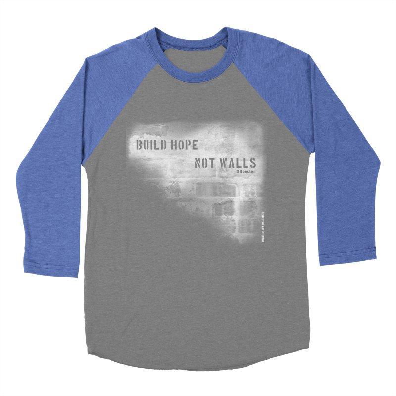 Build Hope Not Walls White Houston Men's Baseball Triblend Longsleeve T-Shirt by Revolution Art Offensive