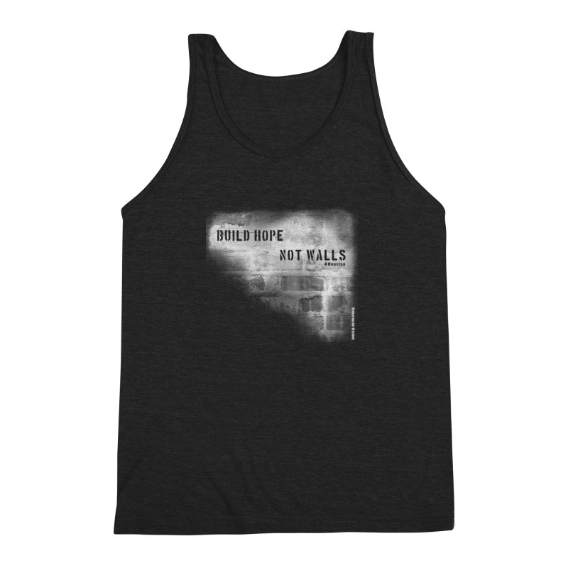 Build Hope Not Walls White Houston Men's Triblend Tank by Revolution Art Offensive