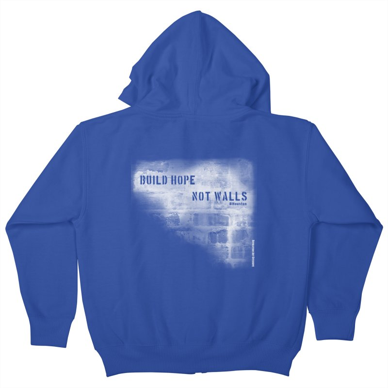 Build Hope Not Walls White Houston Kids Zip-Up Hoody by Revolution Art Offensive