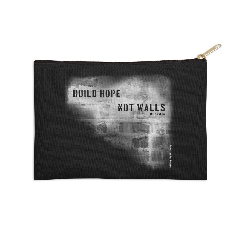 Build Hope Not Walls White Houston Accessories Zip Pouch by Revolution Art Offensive