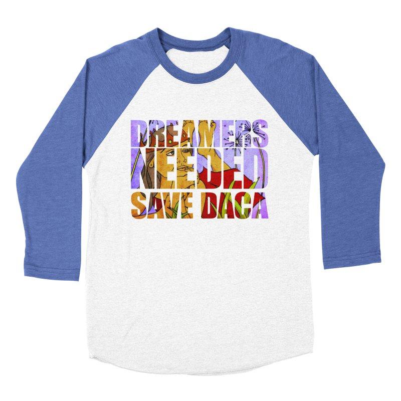 Dreamers Needed Save DACA Men's Longsleeve T-Shirt by Revolution Art Offensive