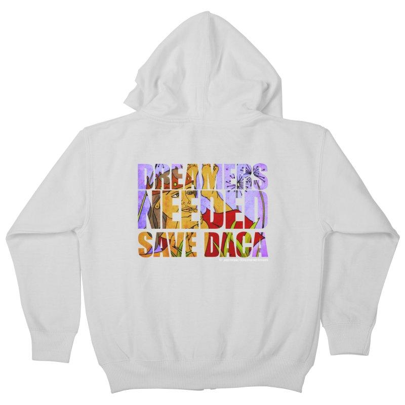 Dreamers Needed Save DACA Kids Zip-Up Hoody by Revolution Art Offensive