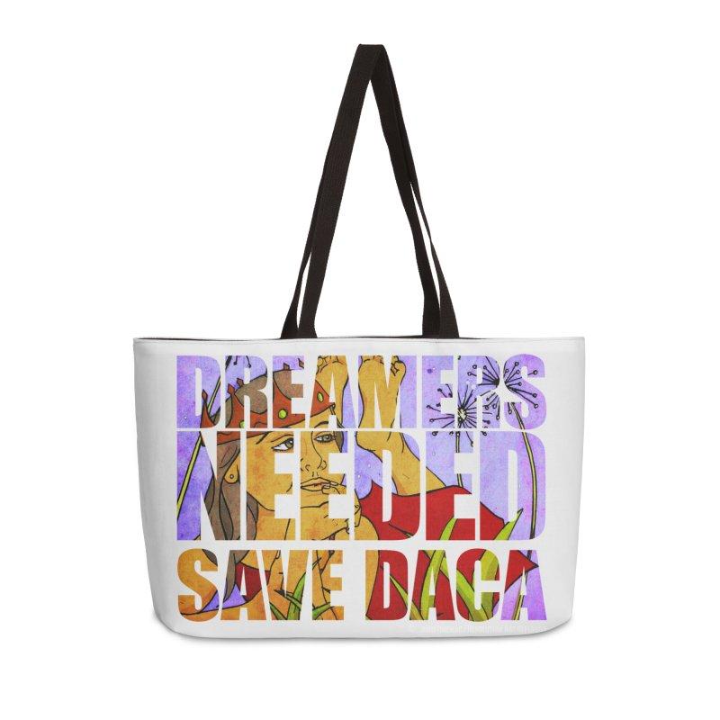 Dreamers Needed Save DACA in Weekender Bag by Revolution Art Offensive