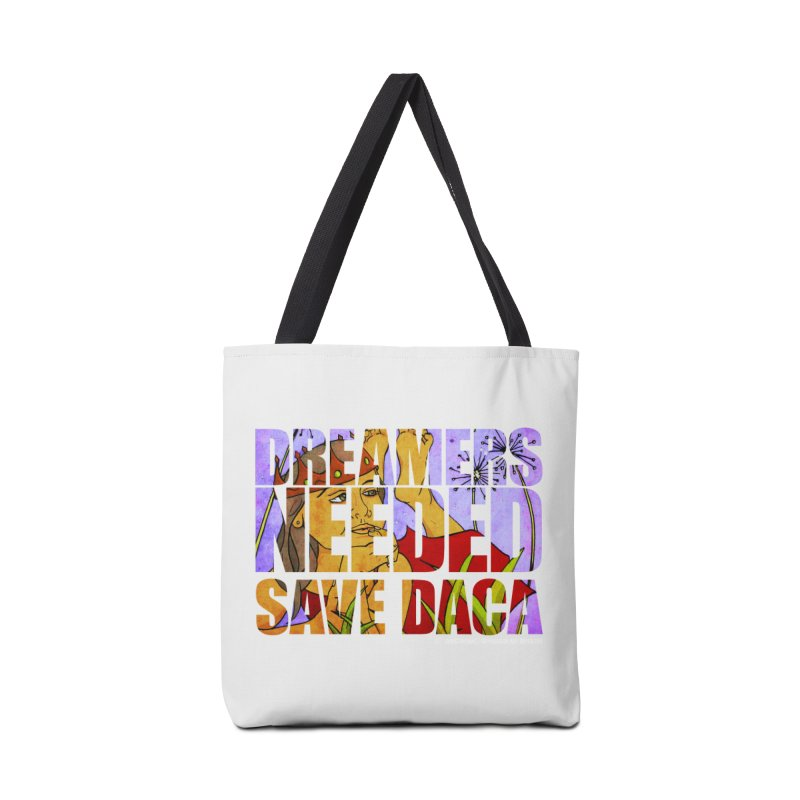 Dreamers Needed Save DACA Accessories Bag by Revolution Art Offensive