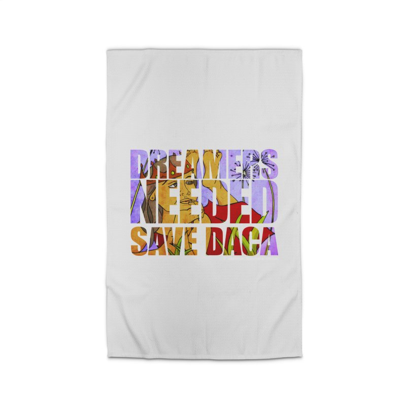 Dreamers Needed Save DACA Home Rug by Revolution Art Offensive