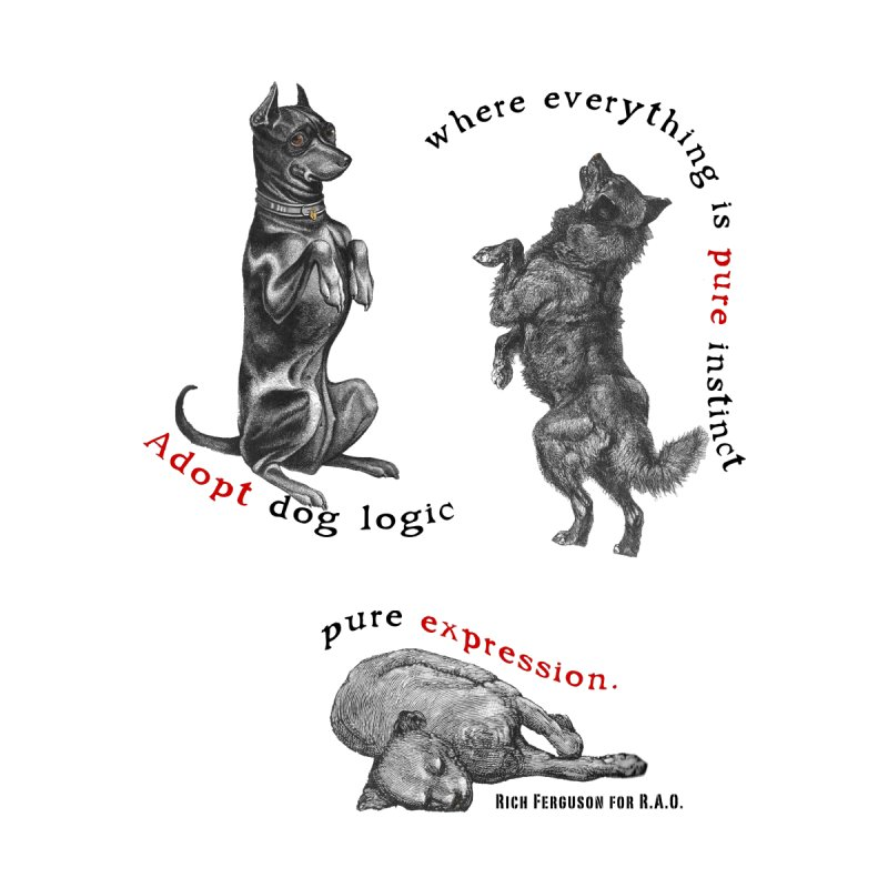 Adopt Dog Logic  by Revolution Art Offensive