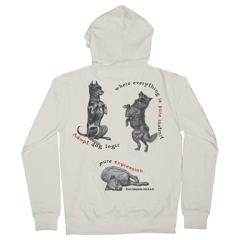 Adopt Dog Logic  Women's Zip-Up Hoody by Revolution Art Offensive