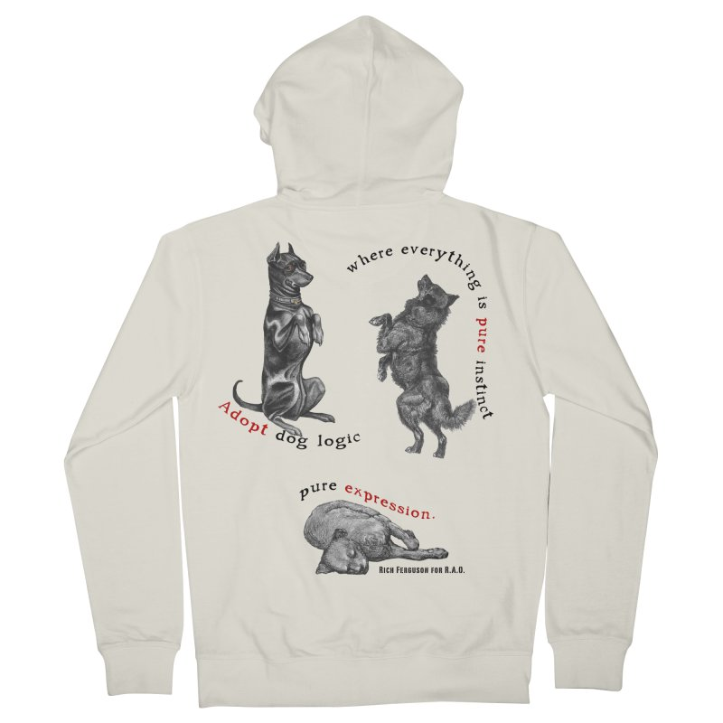 Adopt Dog Logic  Men's French Terry Zip-Up Hoody by Revolution Art Offensive