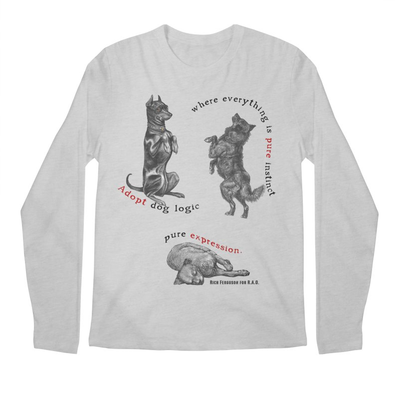 Adopt Dog Logic  Men's Regular Longsleeve T-Shirt by Revolution Art Offensive