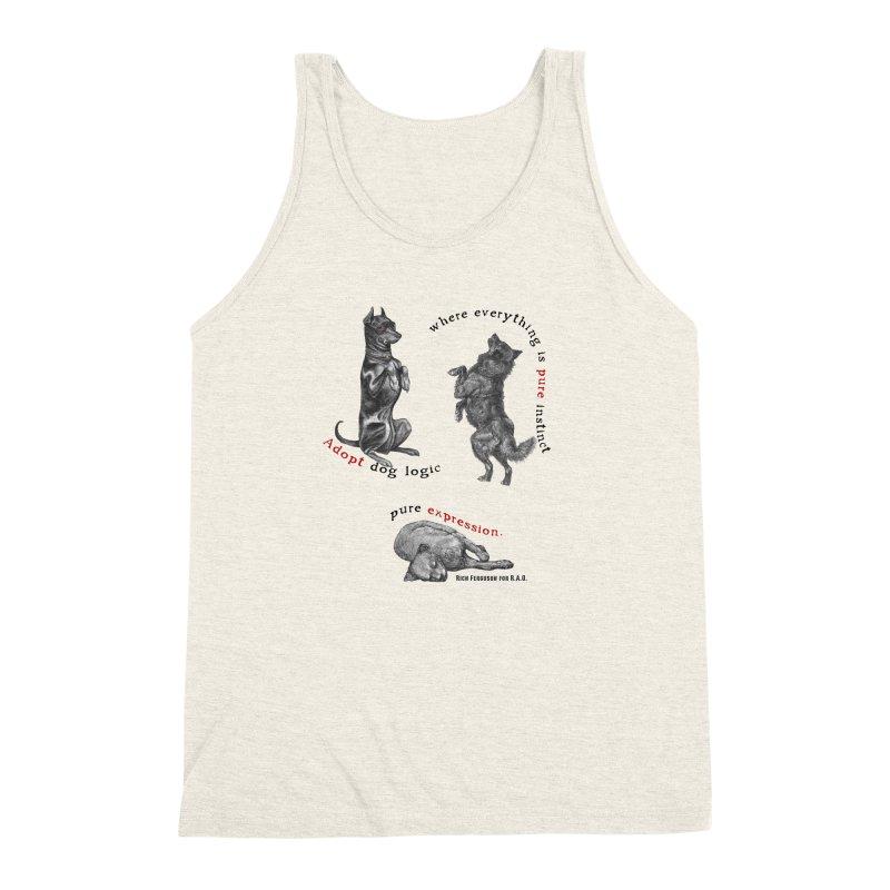 Adopt Dog Logic  Men's Triblend Tank by Revolution Art Offensive