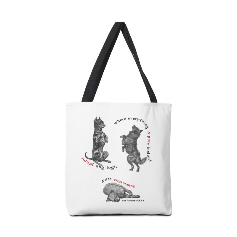 Adopt Dog Logic  Accessories Bag by Revolution Art Offensive