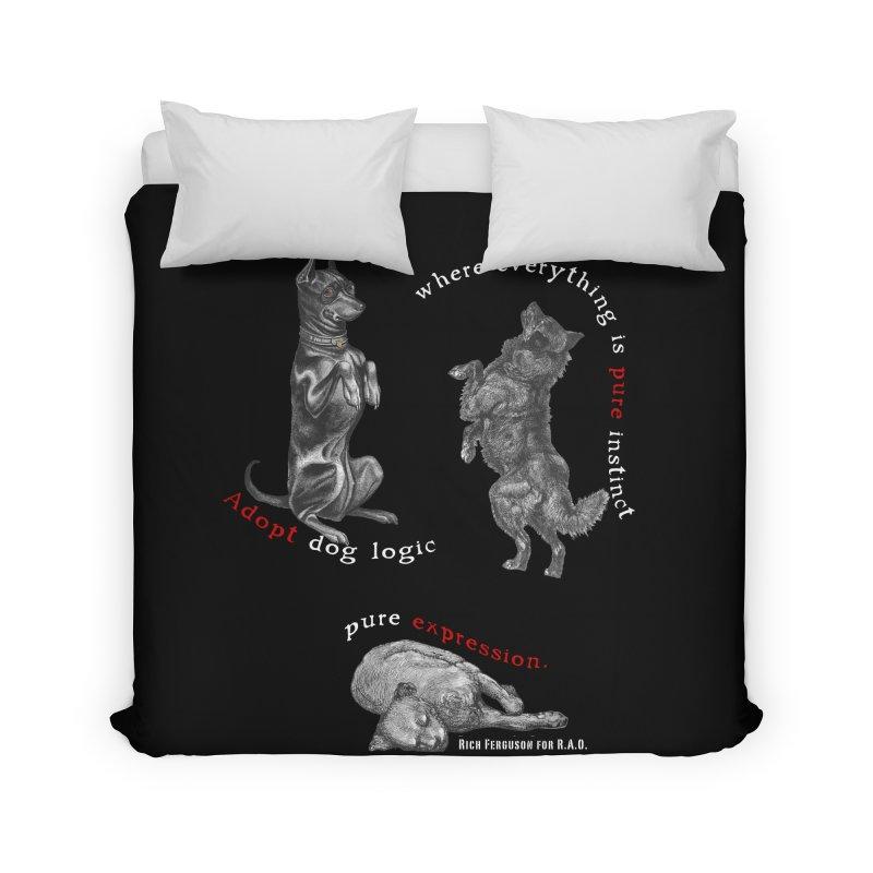 Dog Logic White Text Houston Hurricane Animal Rescue Home Duvet by Revolution Art Offensive