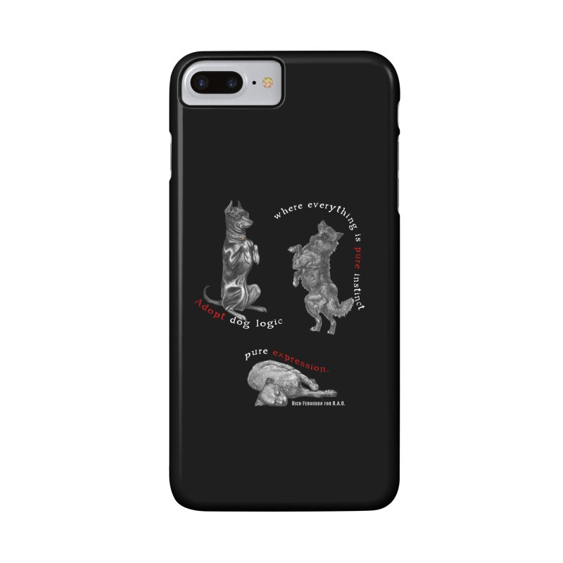 Dog Logic White Text Houston Hurricane Animal Rescue in iPhone 7 Plus Phone Case Slim by Revolution Art Offensive