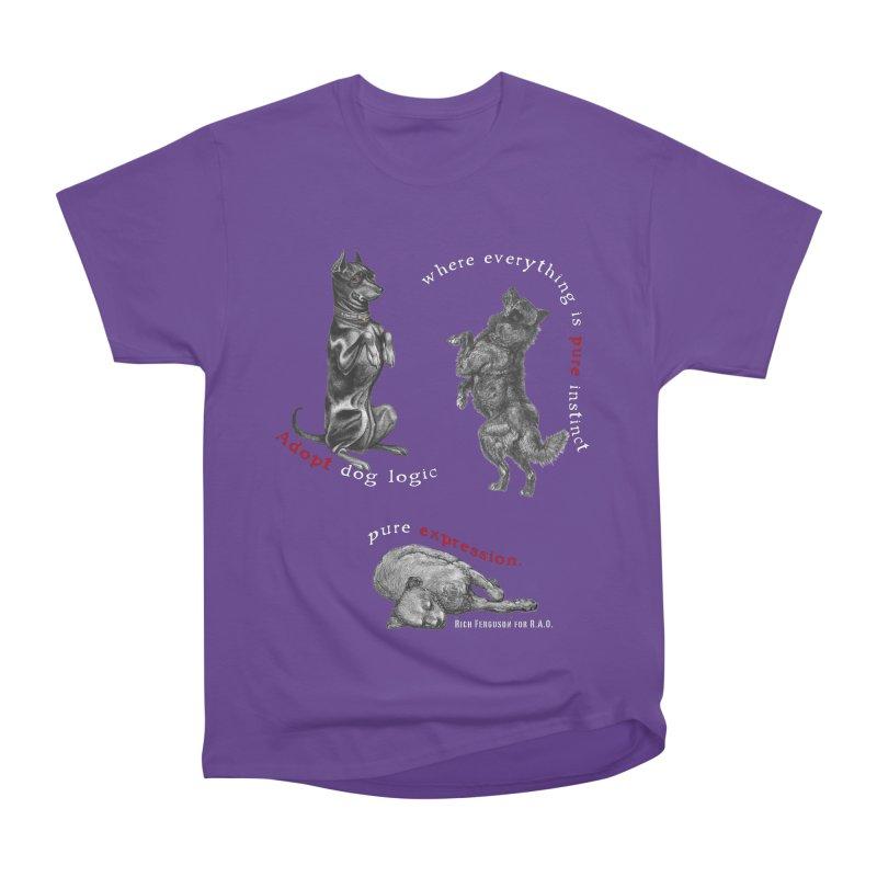 Dog Logic White Text Houston Hurricane Animal Rescue Women's Heavyweight Unisex T-Shirt by Revolution Art Offensive