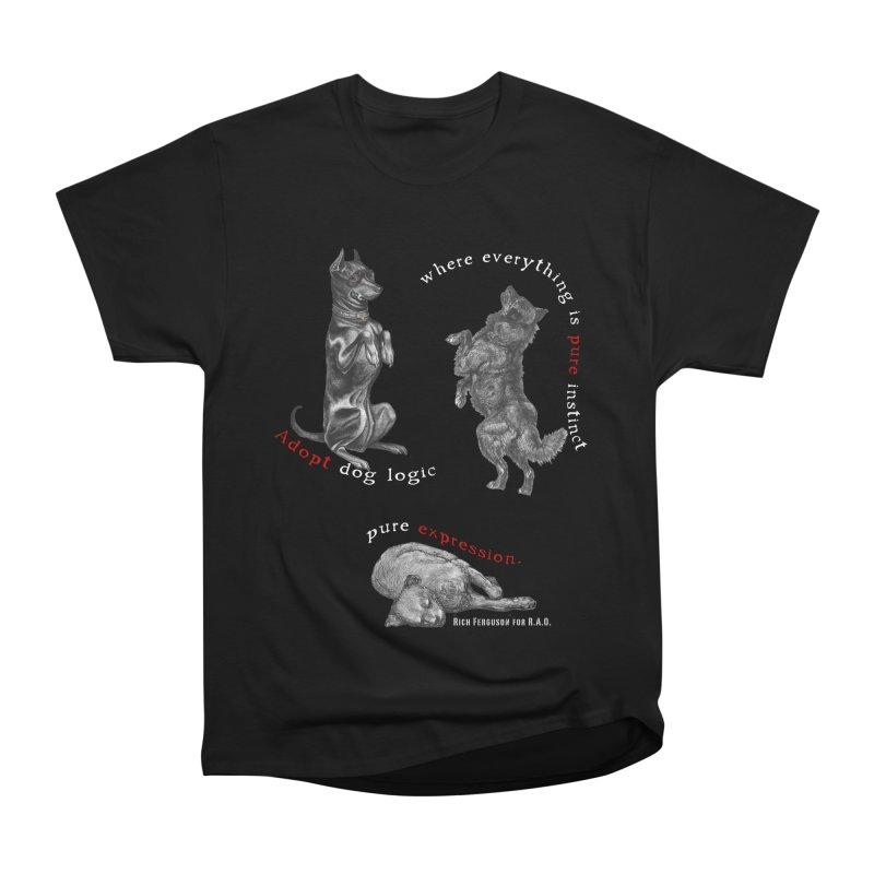 Dog Logic White Text Houston Hurricane Animal Rescue Men's Classic T-Shirt by Revolution Art Offensive
