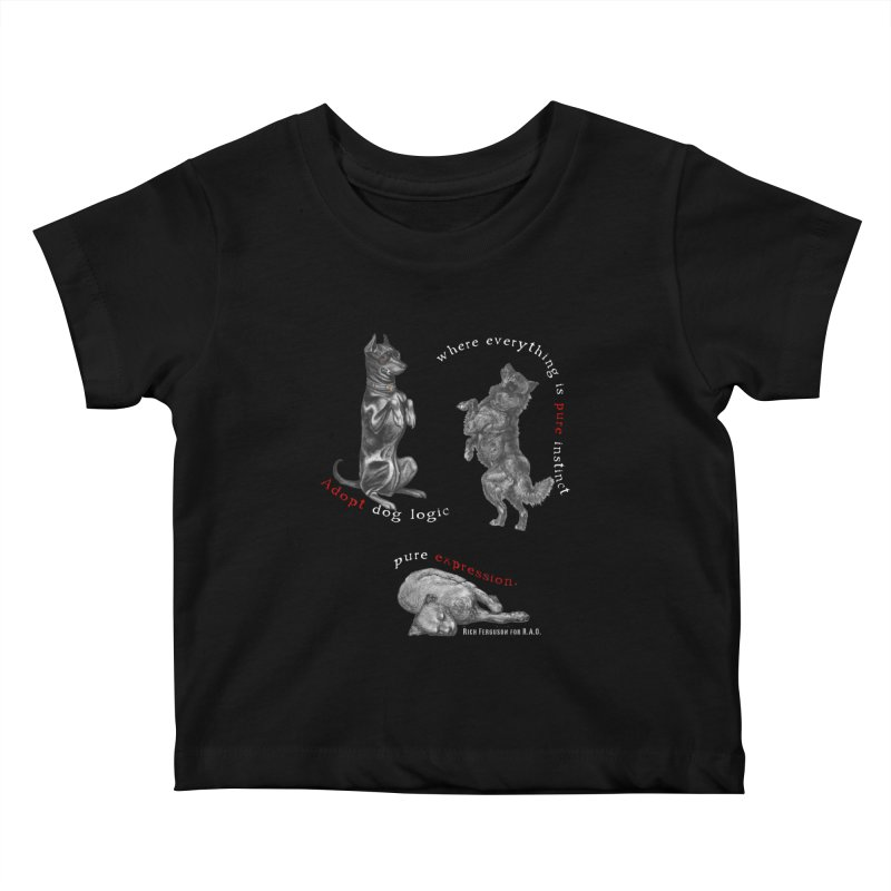 Dog Logic White Text Houston Hurricane Animal Rescue Kids Baby T-Shirt by Revolution Art Offensive
