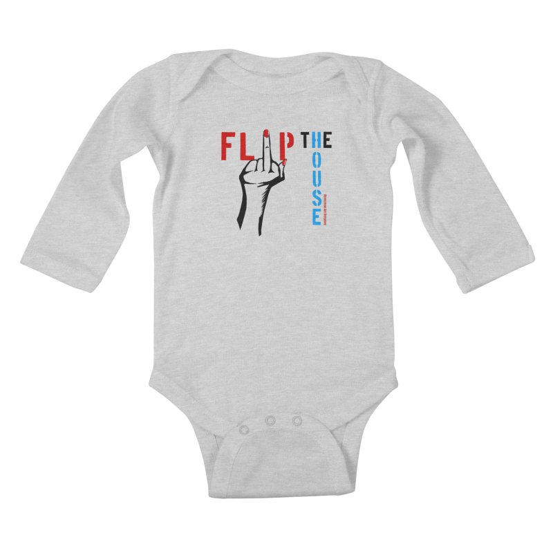 Flip The House 2018 Democrats Will Crush You Black Kids Baby Longsleeve Bodysuit by Revolution Art Offensive