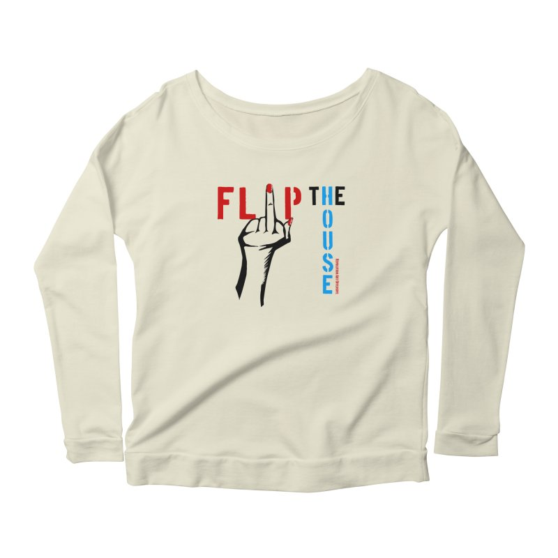 Flip The House 2018 Democrats Will Crush You Black Women's Longsleeve Scoopneck  by Revolution Art Offensive