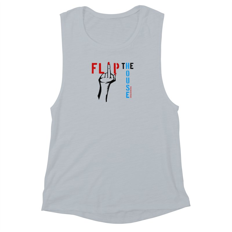 Flip The House 2018 Democrats Will Crush You Black Women's Muscle Tank by Revolution Art Offensive
