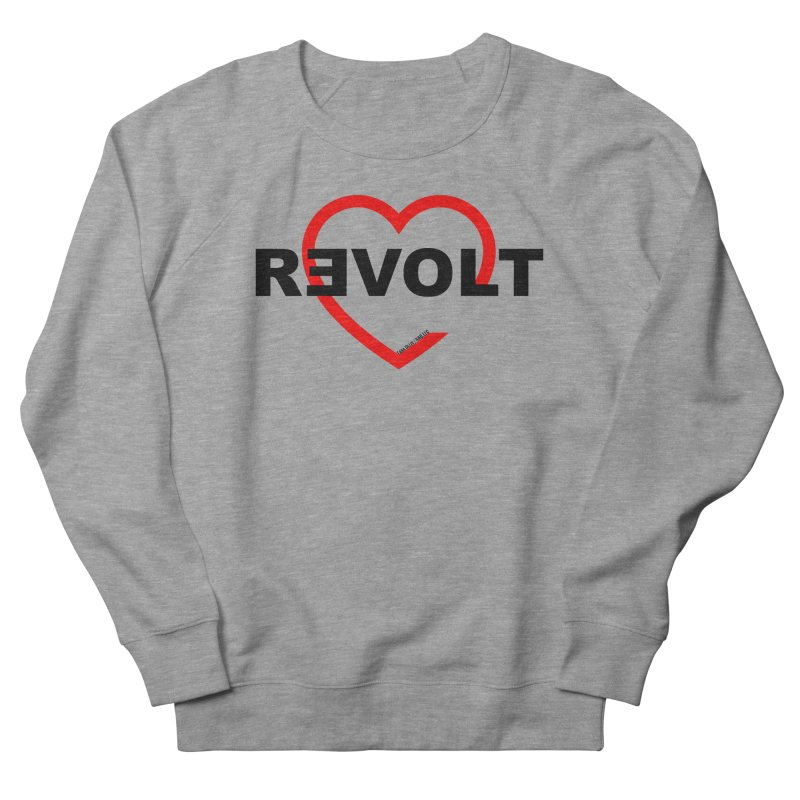 RevoltHeart Black Text  Women's French Terry Sweatshirt by Revolution Art Offensive