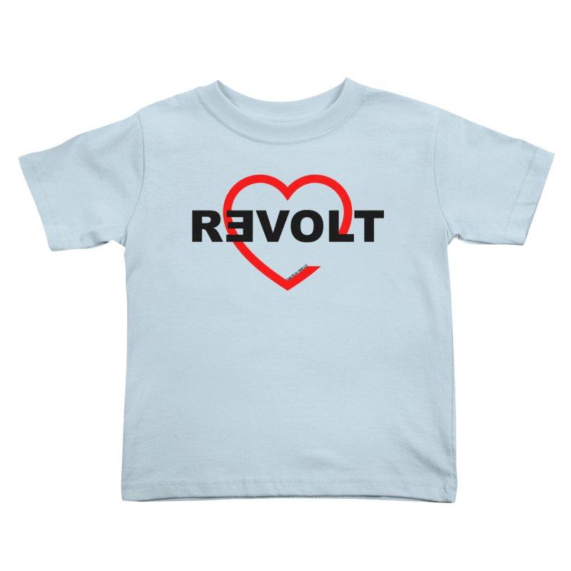 RevoltHeart Black Text  Kids Toddler T-Shirt by Revolution Art Offensive