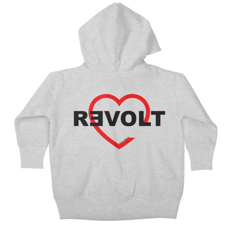 RevoltHeart Black Text  Kids Baby Zip-Up Hoody by Revolution Art Offensive