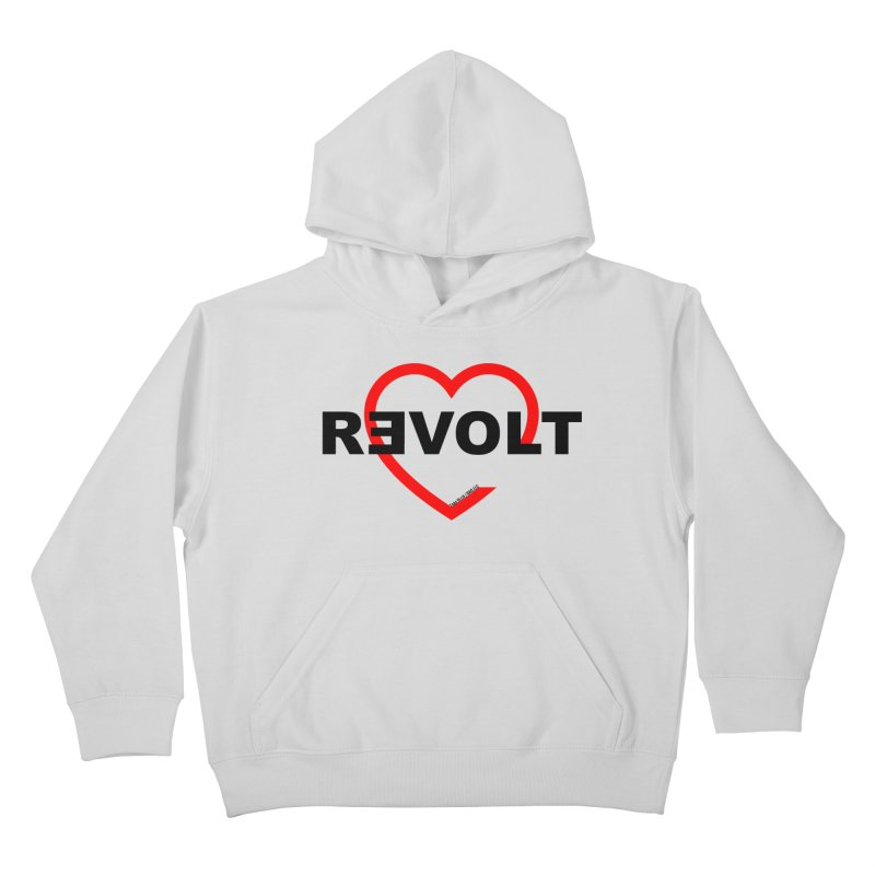 RevoltHeart Black Text  Kids Pullover Hoody by Revolution Art Offensive