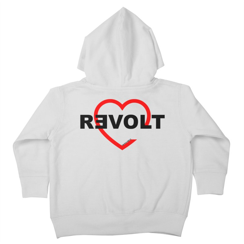 RevoltHeart Black Text  Kids Toddler Zip-Up Hoody by Revolution Art Offensive
