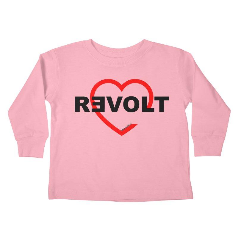 RevoltHeart Black Text  Kids Toddler Longsleeve T-Shirt by Revolution Art Offensive