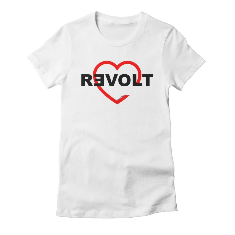 RevoltHeart Black Text  Women's Fitted T-Shirt by Revolution Art Offensive