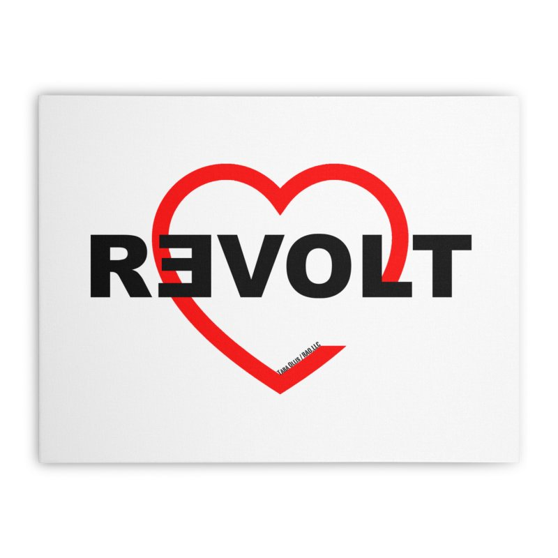 RevoltHeart Black Text  Home Stretched Canvas by Revolution Art Offensive
