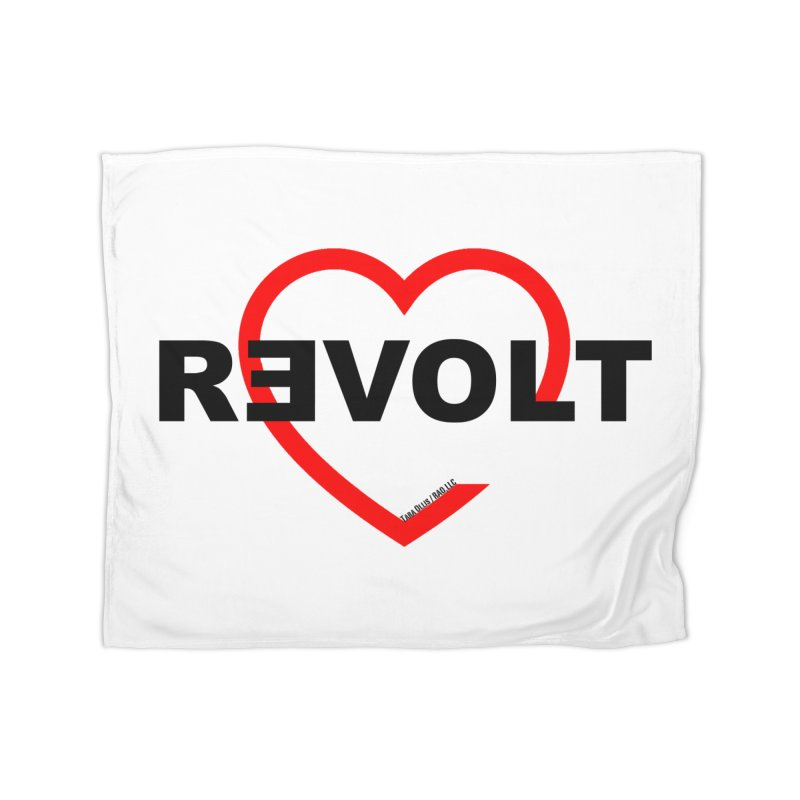 RevoltHeart Black Text  Home Blanket by Revolution Art Offensive