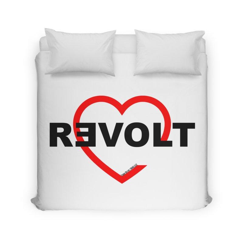 RevoltHeart Black Text  Home Duvet by Revolution Art Offensive