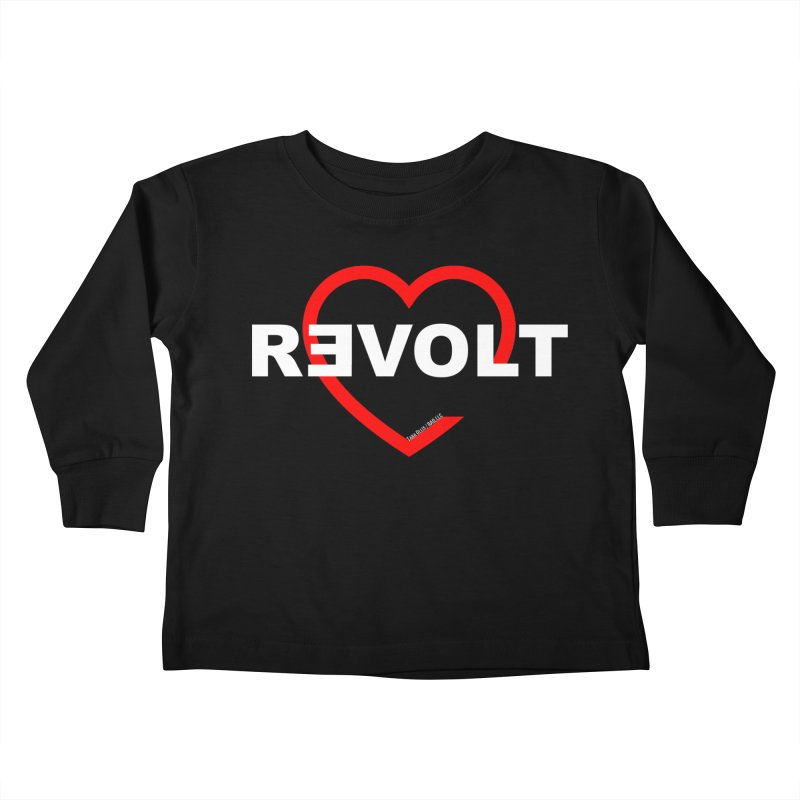 RevoltHeart White Text Kids Toddler Longsleeve T-Shirt by Revolution Art Offensive