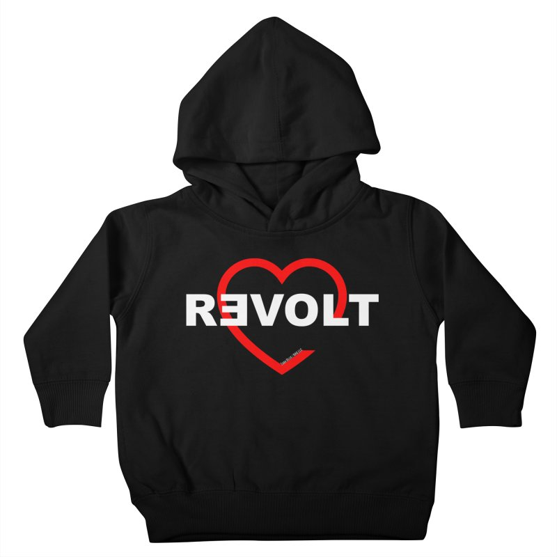 RevoltHeart White Text Kids Toddler Pullover Hoody by Revolution Art Offensive