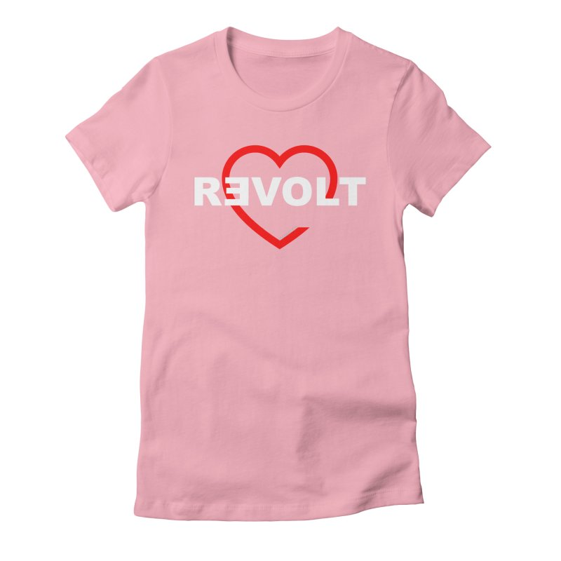RevoltHeart White Text Women's Fitted T-Shirt by Revolution Art Offensive