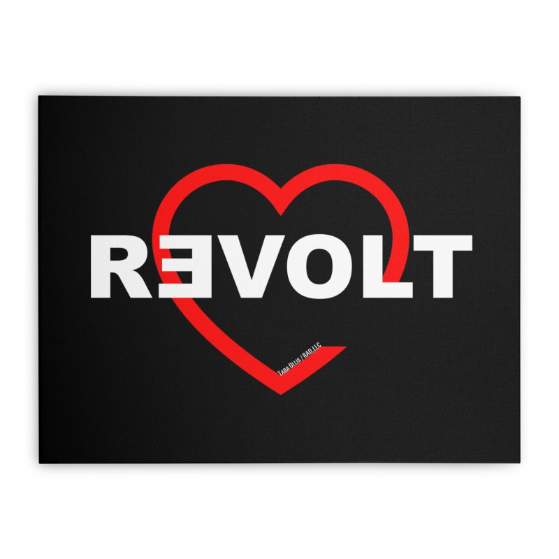 RevoltHeart White Text Home Stretched Canvas by Revolution Art Offensive
