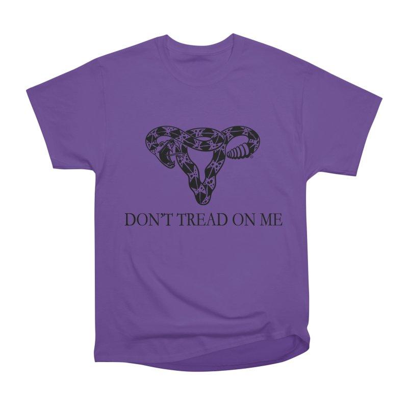 Don't Tread On Me Uterus Rattlesnake Men's Classic T-Shirt by Revolution Art Offensive
