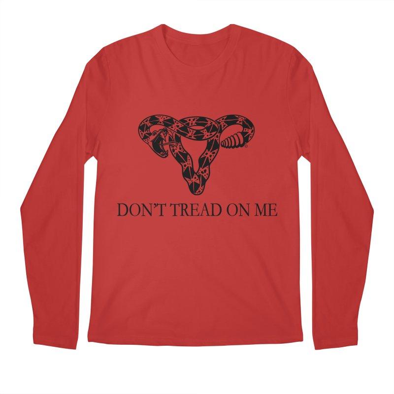Don't Tread On Me Uterus Rattlesnake Men's Longsleeve T-Shirt by Revolution Art Offensive
