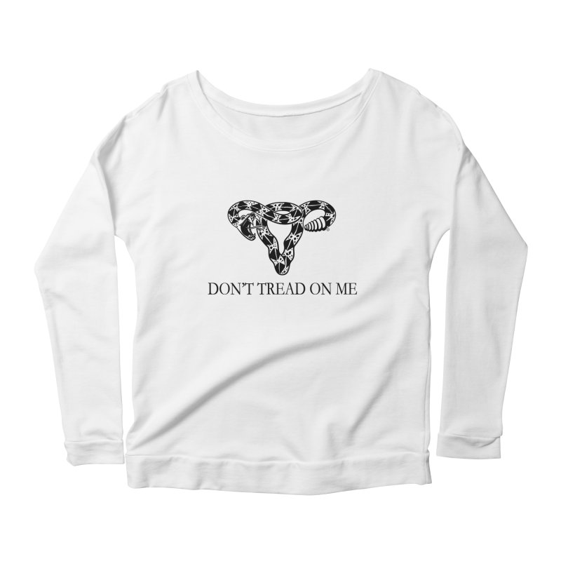 Don't Tread On Me Uterus Rattlesnake Women's Longsleeve Scoopneck  by Revolution Art Offensive