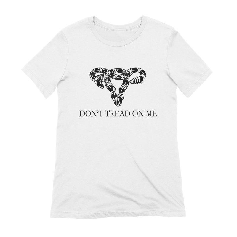 Don't Tread On Me Uterus Rattlesnake Women's Extra Soft T-Shirt by Revolution Art Offensive