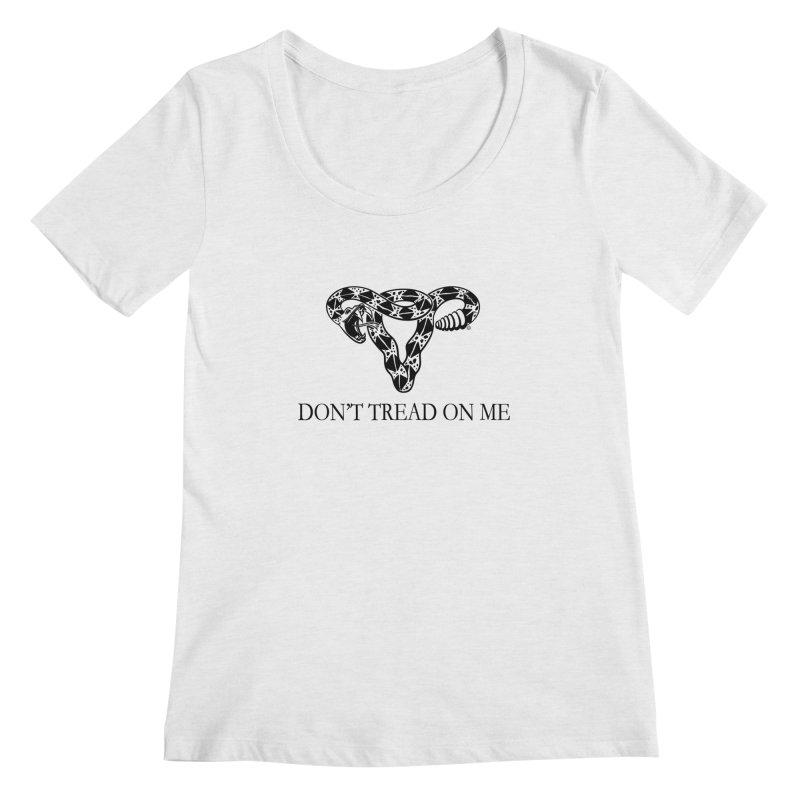 Don't Tread On Me Uterus Rattlesnake Women's Regular Scoop Neck by Revolution Art Offensive