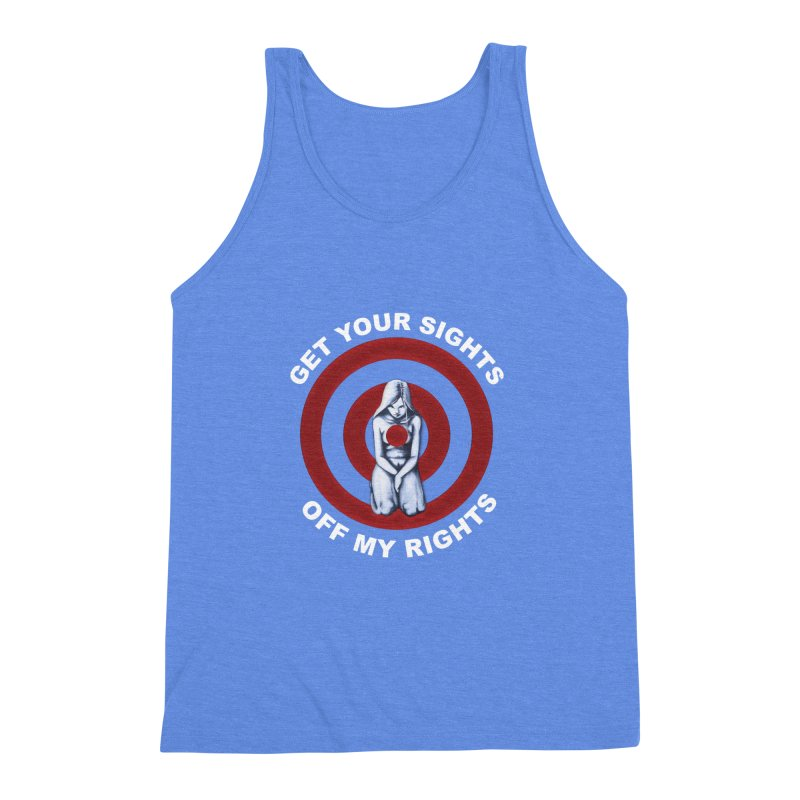 Marked - Get Your Sights Off My Rights - Text Men's Triblend Tank by Revolution Art Offensive