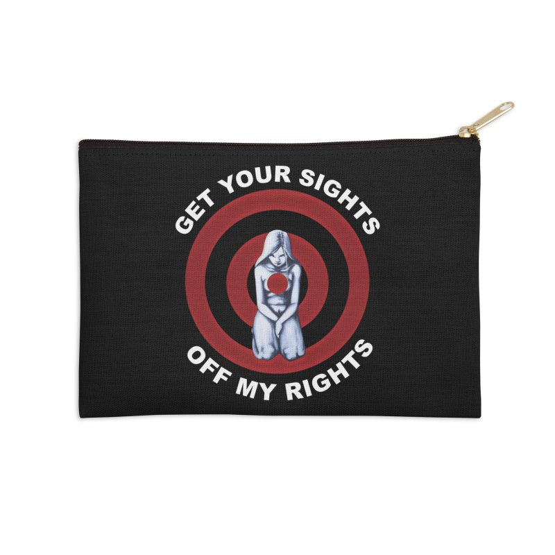 Marked - Get Your Sights Off My Rights - Text Accessories Zip Pouch by Revolution Art Offensive