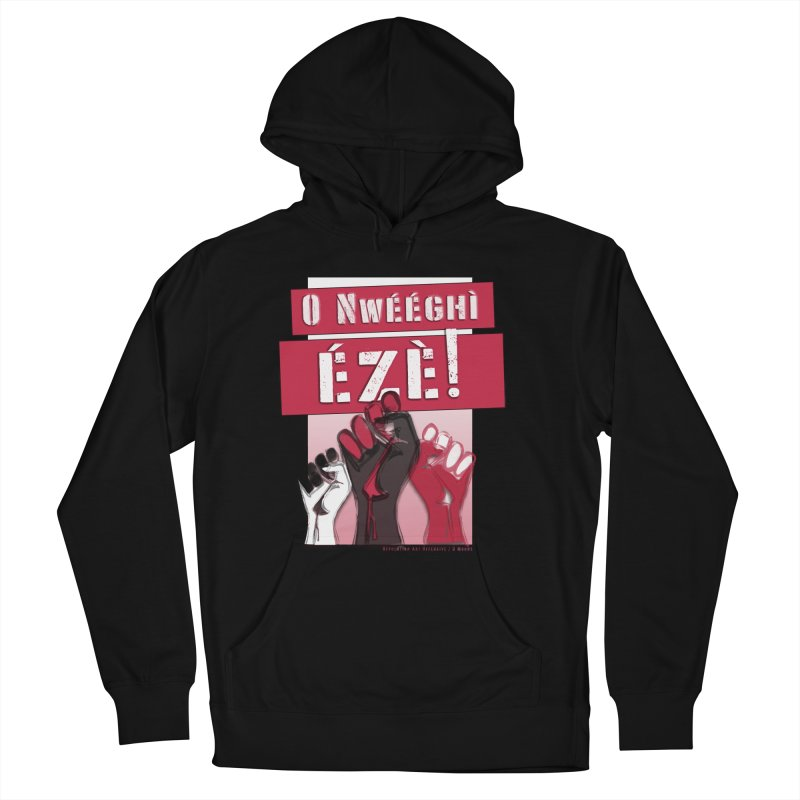 No Place for Kings in Igbo Women's French Terry Pullover Hoody by Revolution Art Offensive