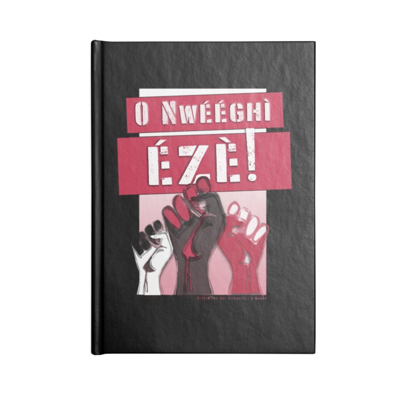 No Place for Kings in Igbo Accessories Notebook by Revolution Art Offensive