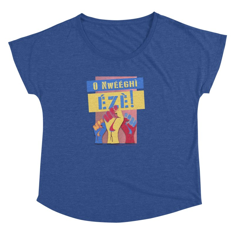 No Place for Kings Igbo in Color Women's Dolman by Revolution Art Offensive