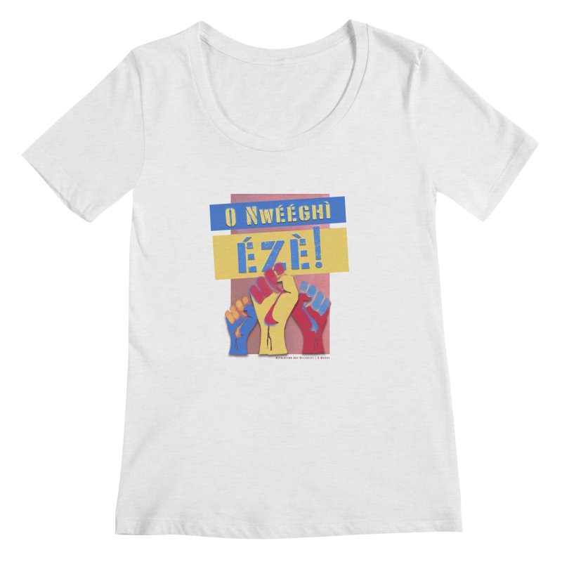 No Place for Kings Igbo in Color Women's Regular Scoop Neck by Revolution Art Offensive