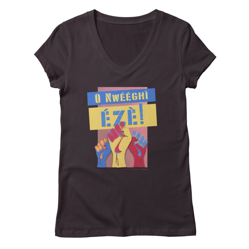 No Place for Kings Igbo in Color Women's V-Neck by Revolution Art Offensive